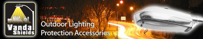 Vandal Shields - Outdoor Lighting Protection Accessories